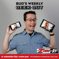 Bud's Weekly Geek-out podcast