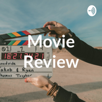 Movie Review podcast