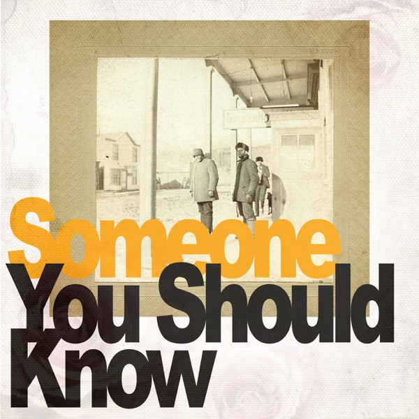 Someone You Should Know