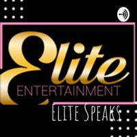 Elite Speaks podcast