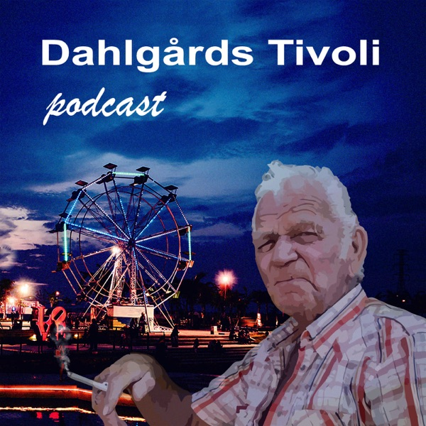 Dahlgårds Tivoli Podcast