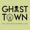 Ghost Town: Strange History, True Crime, & the Paranormal artwork