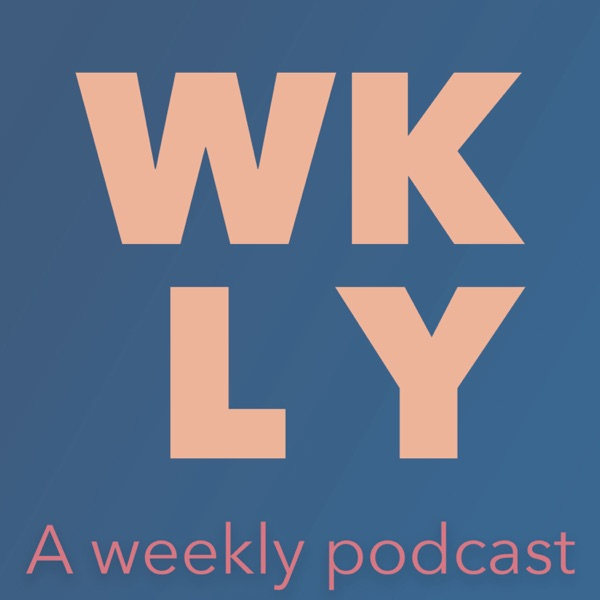 WKLY Podcast
