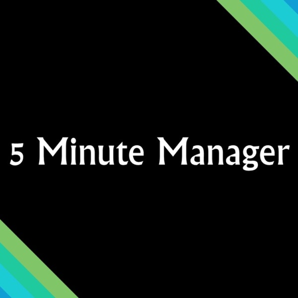 5 Minute Manager