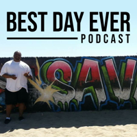 Best Day Ever podcast podcast