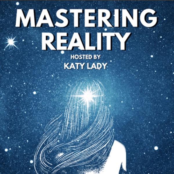 Mastering Reality