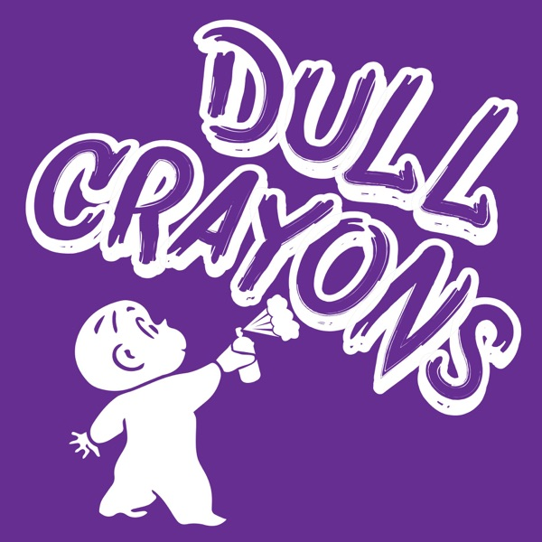 Dull Crayons