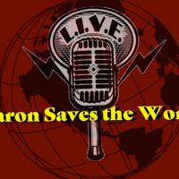 Aaron Saves the World podcast