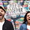 Pull It Together artwork