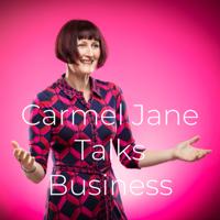 Carmel Jane Talks Business podcast
