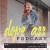 Dope Ass Podcast artwork