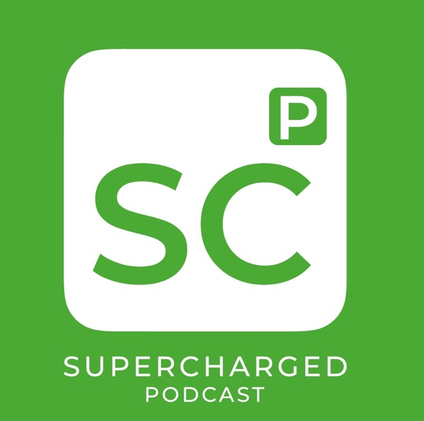 Supercharged Podcast