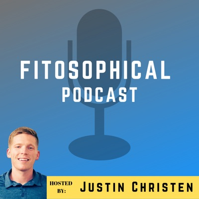 Fitosophical Podcast