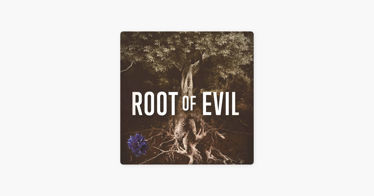 Root of Evil: The True Story of the Hodel Family and the Black