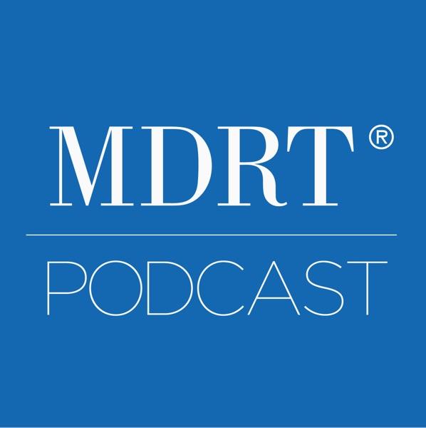 MDRT Podcast