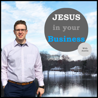 Jesus in Your Business podcast