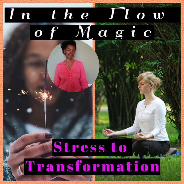 In the Flow of Magic | Taking mid-life Goddesses, from Burnout to Bliss.