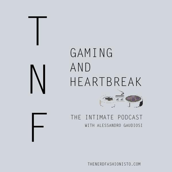 Gaming and Heartbreak