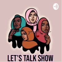 Let's Talk Show podcast