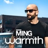 MING Presents Warmth artwork