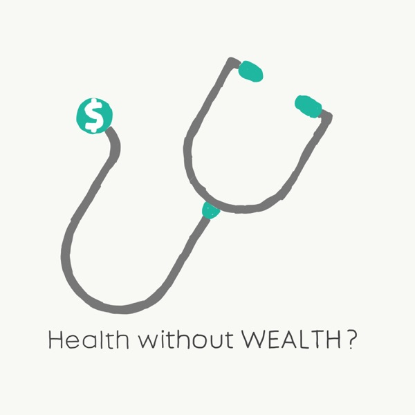 Health without Wealth?