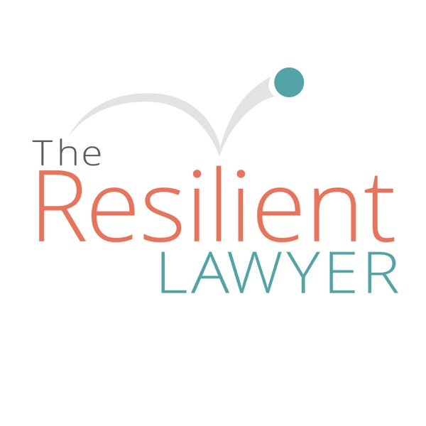 The Resilient Lawyer with Jeena Cho