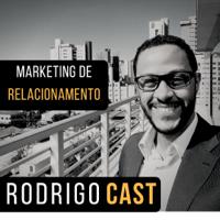 Marketing de Relacionamento podcast