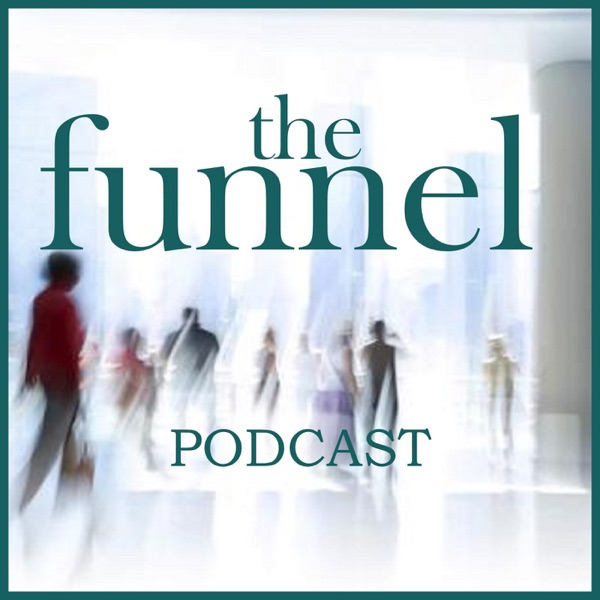 The Funnel - A Sales Podcast