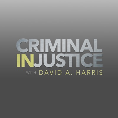 Criminal (In)justice:David Harris