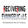 Recovering Evangelicals