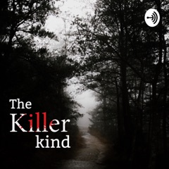 The Killer Kind Podcast