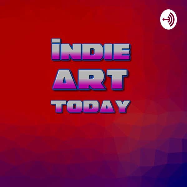 Indie Art Today with Anthony J. Piccione