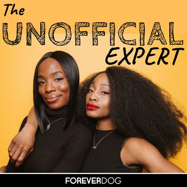 The Unofficial Expert with Sydnee Washington and Marie Faustin