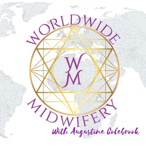 Worldwide Midwifery Podcast