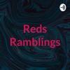 Reds Ramblings artwork
