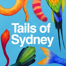 Tails of Sydney on Apple Podcasts