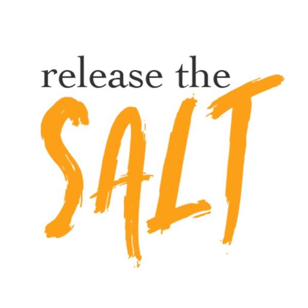 Release the Salt