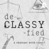 De-Classy-Fied podcast
