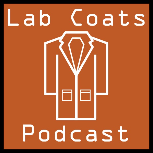 Lab Coats Podcast