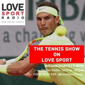 The Tennis Show on Love Sport Radio