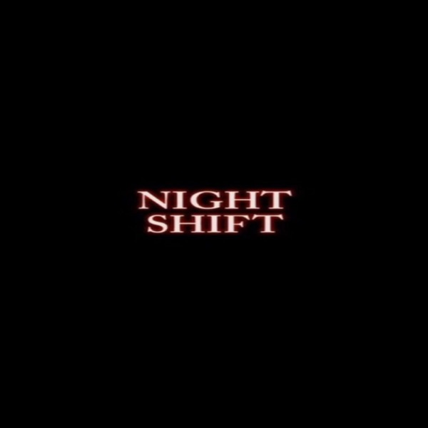 Night Shift Podcast