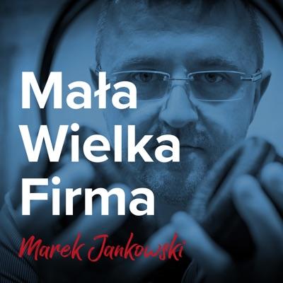 Mała Wielka Firma:Marek Jankowski