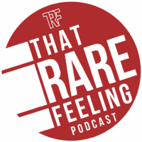 That Rare Feeling Podcast podcast
