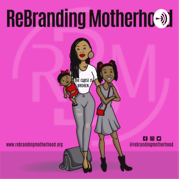 ReBranding Motherhood