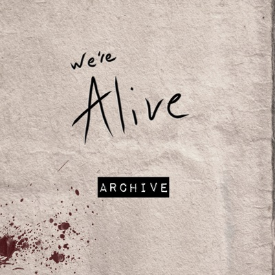 We're Alive - Archive:Wayland Productions