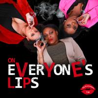 On Everyone's Lips (O.E.L. show) podcast
