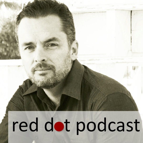 RedDot Podcast | Episode 009 | Panel Discussion - Dealing with Criticism From Spouses, Close Family, and Friends