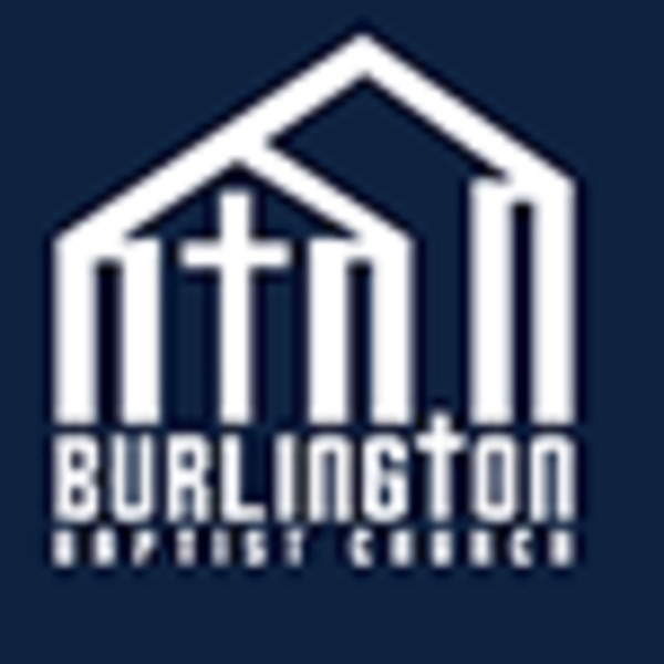 Burlington Baptist Church Podcast