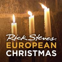 Rick Steves' European Christmas (video) podcast