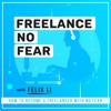Freelance No Fear Podcast artwork